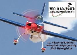 10. Advanced Motoros Műrepülő Világbajnokság - Nyíregyháza 2012 július 25. - augusztus 5.